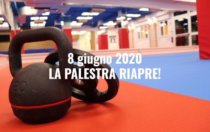 8 giugno 2020 la palestra riapre