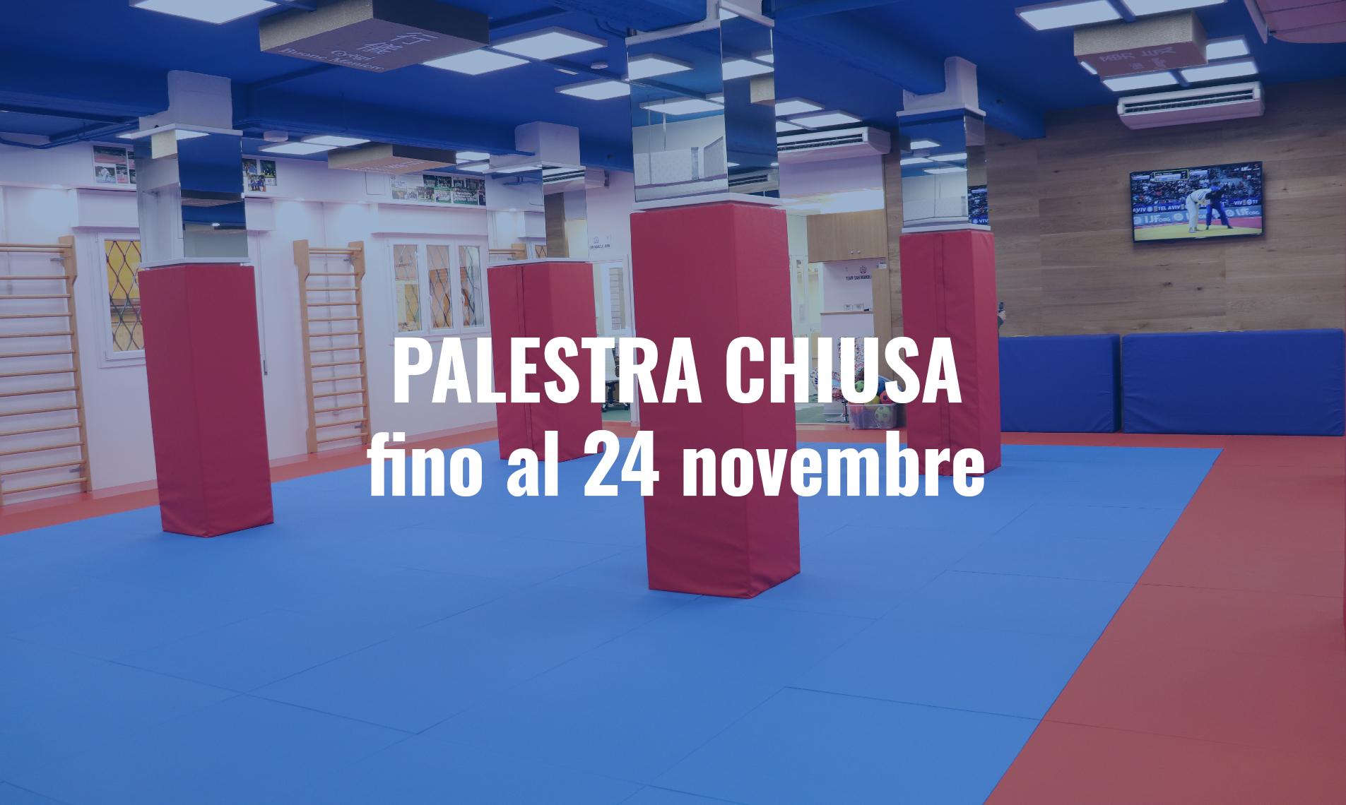 chiusura fino al 24 novembre